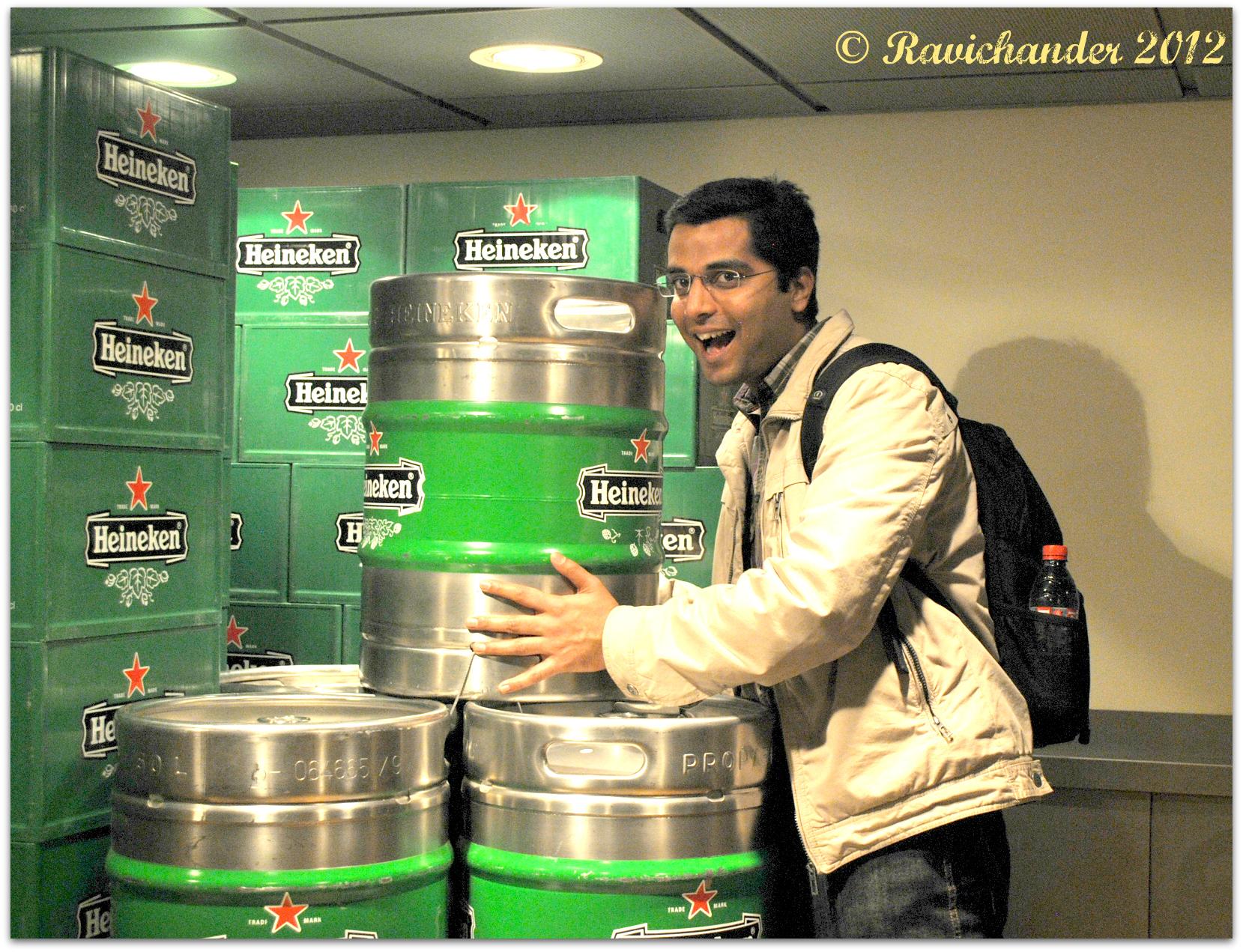 Beer necessity? Ravi trying to run away with a barrel of Heineken :)