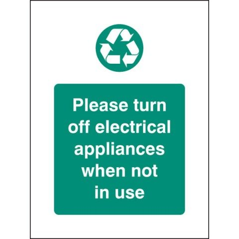 Turn off appliances when not in use ( http://www.rapidonline.com)